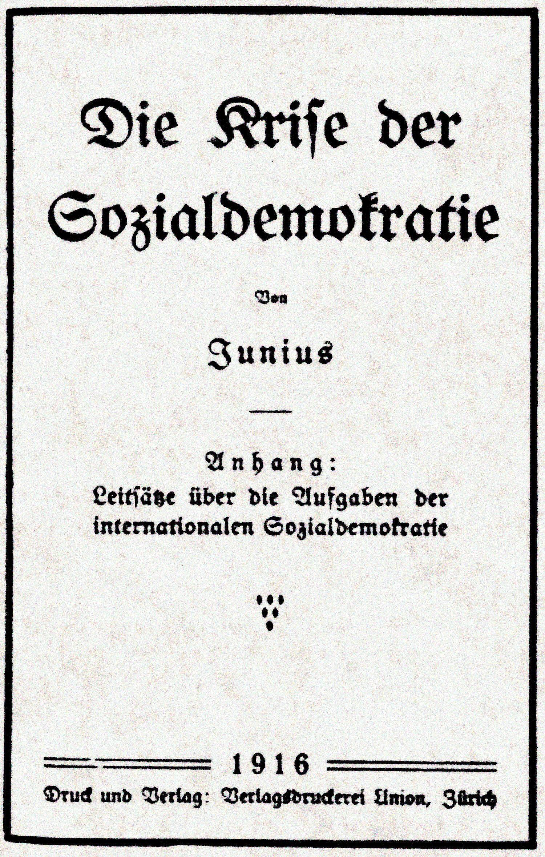 Eine weltgeschichtliche Katastrophe: die Kapitulation der internationalen Sozialdemokratie – »Juniusbroschüre«